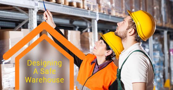 Safe Warehouse Design Tips