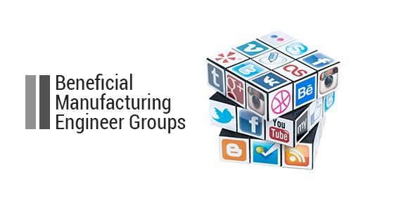 Manufacturing Engineer Groups