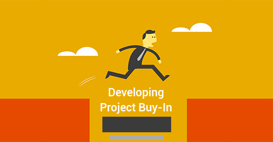 Developing Project Buy-In