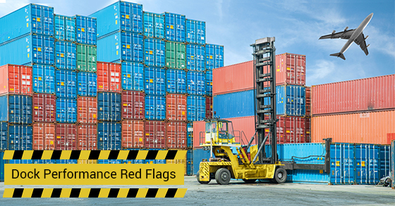 Dock Performance Red Flags