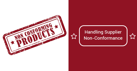 Handling Supplier Non-Conformance
