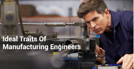 Manufacturing Engineers