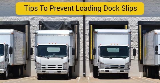 Tips To Prevent Loading Dock Slips