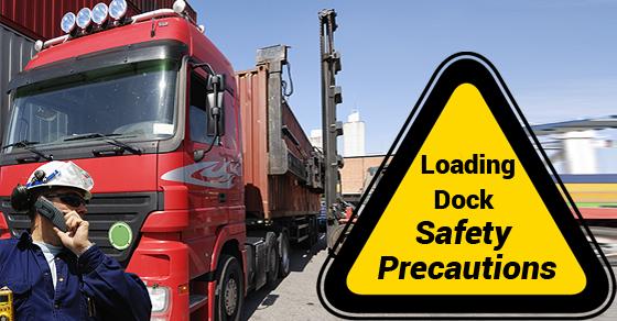 Loading Dock Safety Precautions